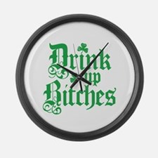 Drink Up Bitches Funny Irish Large Wall Clock