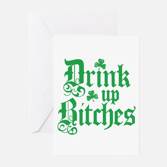 Drink Up Bitches Funny Irish Greeting Cards (Pk of