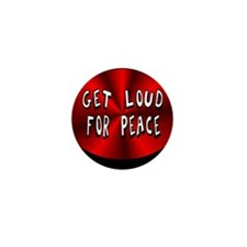 Get Loud For Peace Mini Button (10 pack)