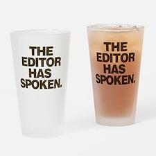 Editor Has Spoken Drinking Glass