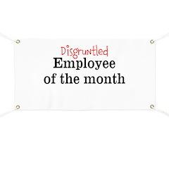 Disgruntled Employee Banner