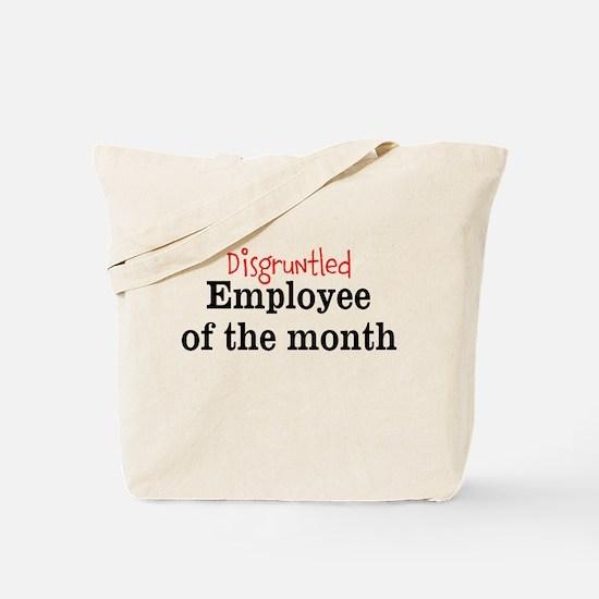 Disgruntled Employee Tote Bag