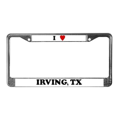 I Love Irving License Plate Frame