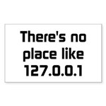No Place Like 127.0.0.1 Sticker (Rectangle 50 pk)