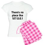 No Place Like 127.0.0.1 Women's Light Pajamas