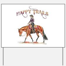 Happy Trails Yard Sign