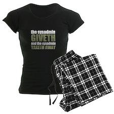 The Sysadmin Giveth pajamas