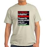 "AshGrey T-Shirt ""Gun Violence is a stupid idea!"