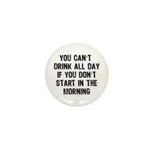 Drink All Day Mini Button (10 pack)