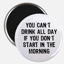 """Drink All Day 2.25"""" Magnet (10 pack)"""