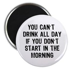 """Drink All Day 2.25"""" Magnet (100 pack)"""