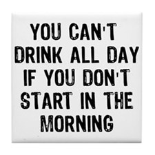 Drink All Day Tile Coaster