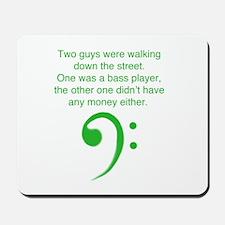 Bass player joke Mousepad