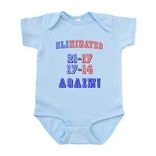 Eliminated Again! Infant Bodysuit