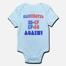 Eliminated Again! Infant Bodysuit
