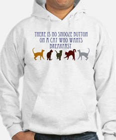 No Snooze Button for Kitties Hoodie
