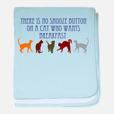 No Snooze Button for Kitties baby blanket