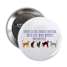 """No Snooze Button for Kitties 2.25"""" Button"""