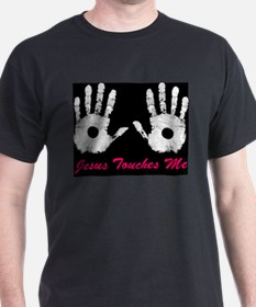 Jesus Touches Me Black T-Shirt