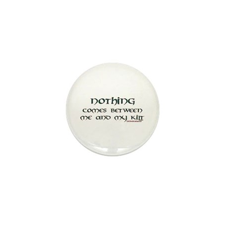 Nothing Comes Between Me and Mini Button (10 pack