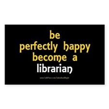 """""""Perfectly Happy Librarian"""" Decal"""