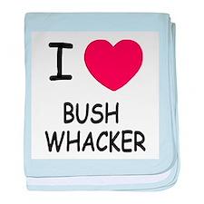 I heart bushwhacker baby blanket