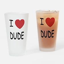I heart dude Drinking Glass