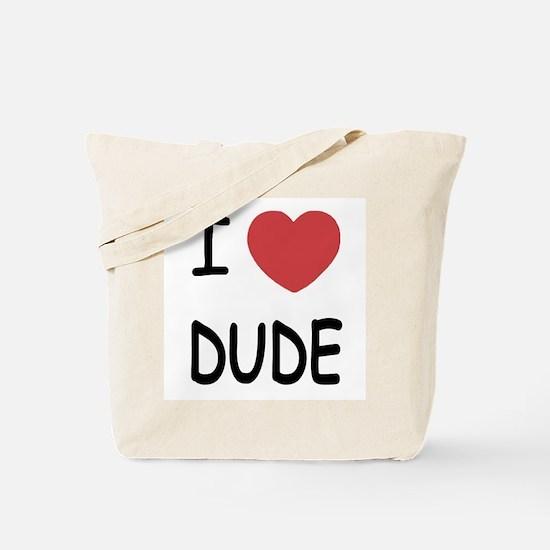 I heart dude Tote Bag