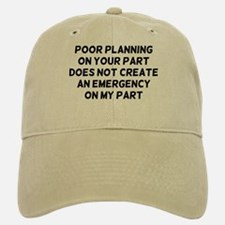 Poor Planning Hat