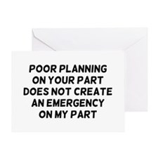 Poor Planning Greeting Card