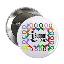 "I Support Them All 2.25"" Button"