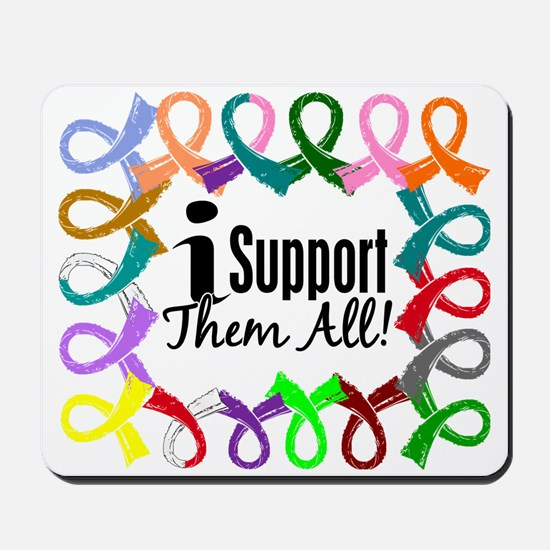 I Support Them All Mousepad