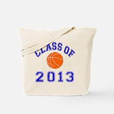 Class Of 2013 Basketball Tote Bag