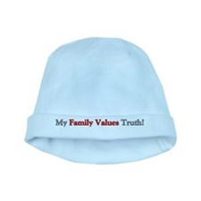 My Family Values Truth baby hat