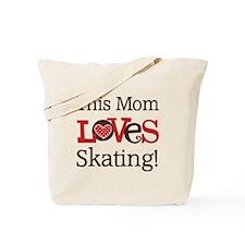 Mom Loves Skating Tote Bag