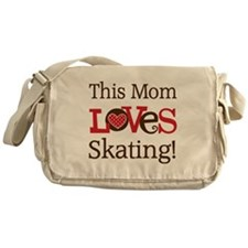 Mom Loves Skating Messenger Bag