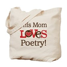 Mom Loves Poetry Tote Bag