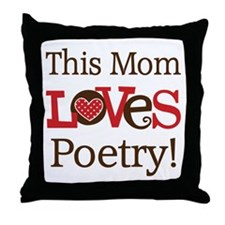 Mom Loves Poetry Throw Pillow