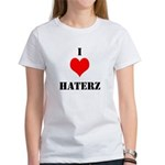 I LUV HATERZ GEAR Women's T-Shirt