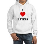 I LUV HATERZ GEAR Hooded Sweatshirt