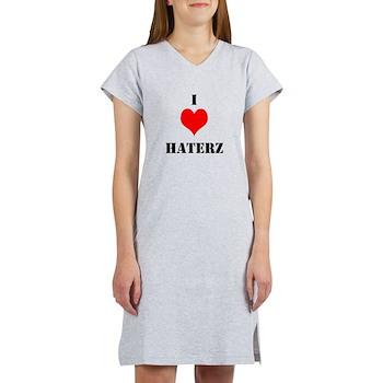 I LUV HATERZ GEAR Women's Nightshirt