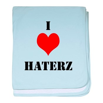 I LUV HATERZ GEAR baby blanket