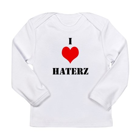 I LUV HATERZ GEAR Long Sleeve Infant T-Shirt