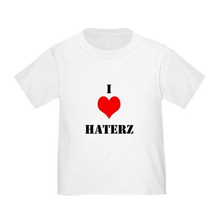 I LUV HATERZ GEAR Toddler T-Shirt