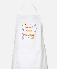 Never Stop Dreaming Apron