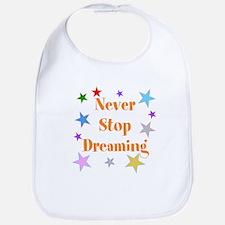 Never Stop Dreaming Bib