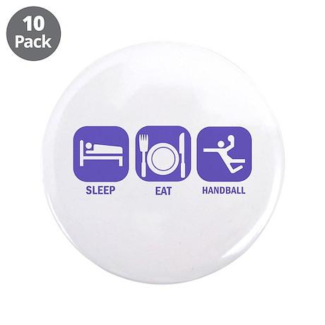 """Sleep Eat Handball 3.5"""" Button (10 pack)"""