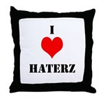 I LUV HATERZ GEAR Throw Pillow