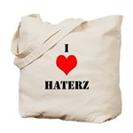 I LUV HATERZ GEAR Tote Bag