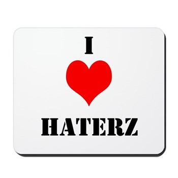 I LUV HATERZ GEAR Mousepad